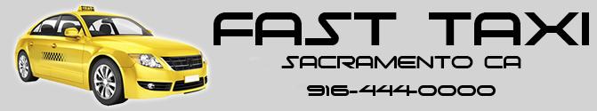 Fast Taxi - Sacramento